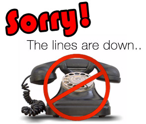 Phone Lines Down